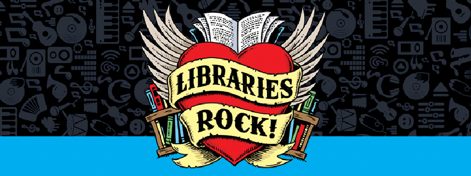 stylized image of heart over bookcase with a banner across reading Libraries Rock.